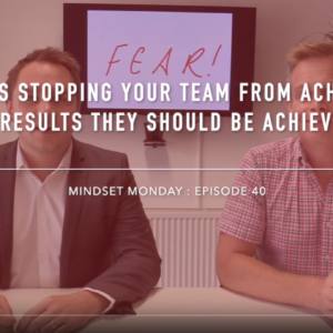 Episode 40. What's stopping your team from achieving the results they should be achieving?