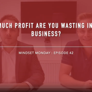 Profit Loss. How much profit are you wasting in your business ANdy Hemming and Lewis Haydon Coach UK West Midlands Walsall Wolverhampton